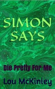 SIMON SAYS_Die Pretty For Me