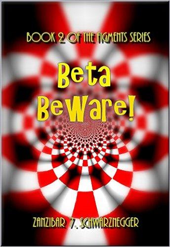 Zanzibar 7. Schwarznegger: Beta Beware