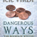 R.R.Virdi Dangerous Ways