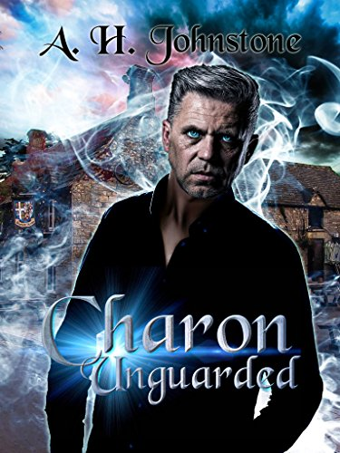 Charon Unguarded by Anna H. Johnstone